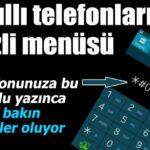 Akıllı Telefonlarda Gizli Menü