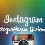instagram profilini ve fotoğraflarını gizle